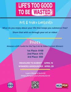 Life's Too Good Art & Video Contest @ Throughout the U.S.